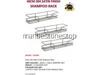 3PCS X 40CM 304 SATIN FINISH SHAMPOO RACK