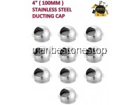 "4"" (100MM) X 10PCS STAINLESS STEEL DUCTING CAP"