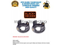 2PCS GL300 / GL260 BLACK & DECKER SPOOL CAP - 5140018-69 TRIMMER HIGH QUALITY